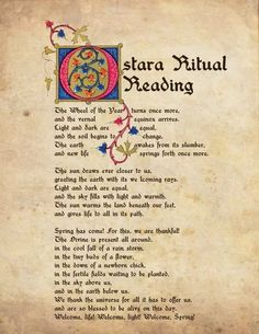 Ostara Ritual Reading May want to change a few lines or words but really pretty good.