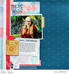 These Days scrapbook layout by Jill Sprott for Elle's Studio