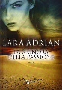 La Signora della Passione - Lara Adrian