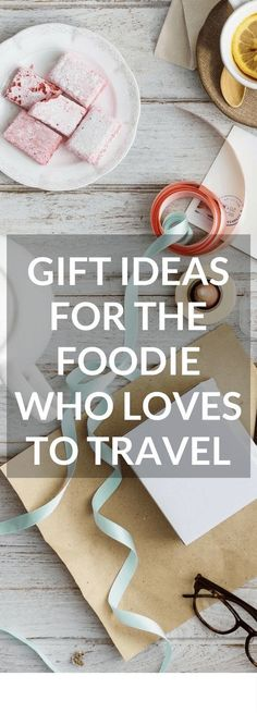 Clickthrough for the best gift ideas for foodies who travel.  Perfect for any occasion.  | Travel Gifts | Unique gifts for women | Unique gifts for men | Unique gifts for families | Unique foodie gifts | Practical gifts | Gifts for travellers | Christmas gifts | Birthday gifts | #christmas #christmas2017 #foodiegifts #travelgifts  #giftsfortravel #giftguides #travelgiftguide