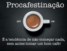 #Café * #Coffee ♡ ★ Antes do #Café = Nada ☆ Depois do #Café = Tudo ♡