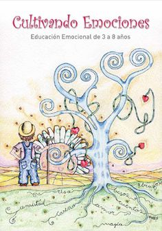 Programa de Educación Emocional para la prevención de la violencia escolar en el Aula de Elena (De 3 a 8 años).