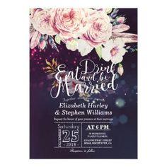 #Elegant EAT Drink & Be Married Wedding Invitations - #weddinginvitations #wedding #invitations #party #card #cards #invitation #elegant