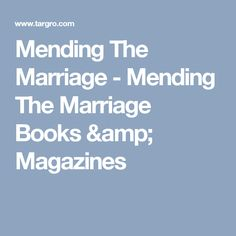 Mending The Marriage - Mending The Marriage Books & Magazines
