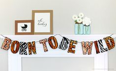 Born To Be Wild Safari Banner : Handcrafted Baby Shower Decoration | Zoo Party Decoration | Jungle Garland | Wild Animal Print Sign by PiggyBankParties on Etsy
