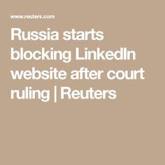 Russia starts blocking LinkedIn website after court ruling Linkedin Website, Social Networks, Social Media, Facebook Video, Russia, Messages, Text Posts, Text Conversations