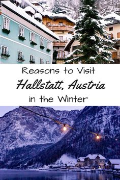 Hallstatt is one of the most beautiful places to visit in the winter and there is plenty to do. #hallstattaustria #hallstattwinter #winterinhallstatt #europeinwinter #wheretogoinwinter #fairytaletowns
