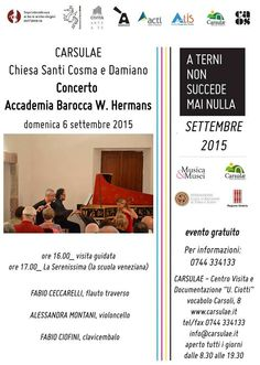 A Carsulae, nella chiesa dei S. Cosma e Damiano, concerto di musica barocca dell'Accademia Hermans, musiche di Vivaldi, Albinoni, Marcello, Platti