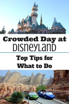Top tips on what to do when you visit on a crowded Disneyland day!