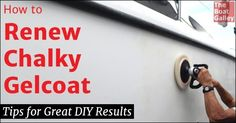 With age, glelcoat gets chalky unless it is polished regularly. But even if your boat's gelcoat has been negleected, it's possible to bring it back with just a bit of DIY elbow grease!