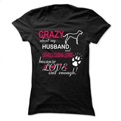 Crazy About My Husband And CATAHOULA LOUISIANA LEOPARD - #t shirts online #plain hoodies. GET YOURS => https://www.sunfrog.com/Pets/Crazy-About-My-Husband-And-CATAHOULA-LOUISIANA-LEOPARD-Ladies.html?60505
