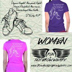 2 Timothy 4:7  Faith-based athletic apparel www.RunAndNotGrowWeary.com