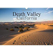 Death Valley California (Wall Calendar 2018 DIN A3 Landscape): Fascinating images of Death Valley, California (Monthly calendar, 14 pages ) (Calvendo Places)