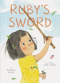 Ruby's Sword by Jacqueline Veissid, available at Book Depository with free delivery worldwide. Free Books Online, Reading Online, Importance Of Creativity, Kindle, Sword Drawing, Free Ebooks, Childrens Books, Kid Books, Cool Pictures