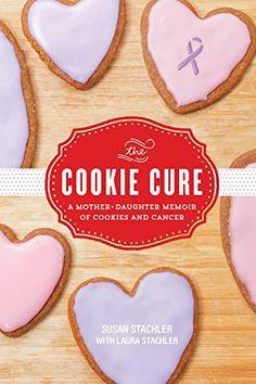 The Cookie Cure: A Mother-Daughter Memoir of Cookies and ... https://www.amazon.com/dp/1492637831/ref=cm_sw_r_pi_dp_U_x_fvItBbZZ94C1G