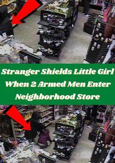 #Stranger #Shields #Girl #Armed #Men #Neighborhood #Store