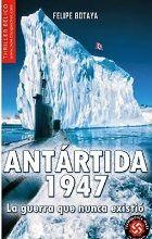 """#Reseña de """"Antártida, 1947"""". Una #novela en la que el lector se adentrará en las frías aguas del Antártico a bordo de un submarino"""