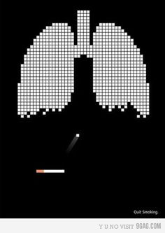 Seriously, please stop smoking. For so many reasons.