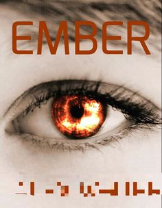 An alternate cover for ''Ember'' (pseudonym blurred). This I would use if the book was a stand-alone.