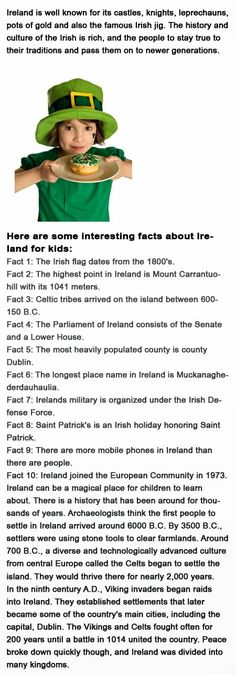 Ireland Facts for kids http://firstchildhoodeducation.blogspot.com/2013/10/ireland-facts-for-kids.html