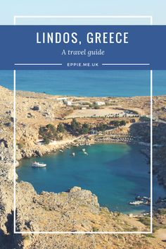 A travel guide to Lindos in Greece, featuring heart shaped St Pauls Bay