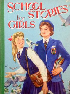 SCHOOL STORIES FOR GIRLS 1940s #vintage annuals