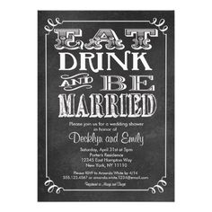 Shop Eat Drink Be Married Chalkboard Invitation Wedding created by seasidepapercompany. Bridal Shower Chalkboard, Chalkboard Wedding Invitations, Bachelorette Party Invitations, Engagement Party Invitations, Wedding Invitation Design, Bridal Shower Invitations, Custom Invitations, Invitation Templates, Invites