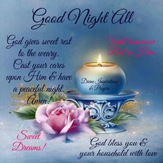 Rest well, you are loved. Good Night Family, Good Night Sister, Good Night All, Good Night Everyone, Good Morning Prayer, Good Night Friends, Good Night Sweet Dreams, Good Night Image, Morning Prayers