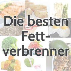 15 Lebensmittel (Fettverbrenner), die sich positiv auf den Stoffwechsel auswirken und so Deine Fettverbrennung ankurbeln