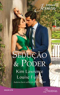 Sedução & Poder de Kim Lawrence e Louise Fuler (Jesseica 278).