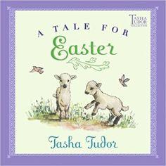 A Tale for Easter (Tasha Tudor Collection): Tasha Tudor: 9780689866944: Amazon.com: Books