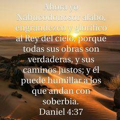 Galeria de Versiculos Biblicos: Daniel 4:37