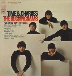 """Time And Charges"" (1967, Columbia) by The Buckinghams.  Contains ""Don't You Care"" and ""Mercy, Mercy Mercy."""