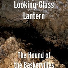"""Looking-Glass Lantern 2014 release """"The Hound Of The Baskervilles"""""""
