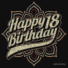 Happy 18th Birthday - RAHMENLOS Design