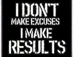 I dont make excuses fitness workout exercise workout motivation exercise motivation fitness quote fitness quotes workout quote workout quotes exercise quotes - Health is a way of life Motivational Quotes For Depression, Work Motivational Quotes, Work Quotes, Inspirational Quotes, Success Quotes, Citation Motivation Sport, Fitness Motivation, Fitness Quotes, Motivation Quotes