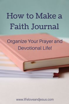 """I thought of titling this post """"how to make a prayer journal,"""" but my journal is used for more than prayer requests, so I've named it my Faith Journal. I have posted six times on the topic of 20 Ways to Pray, and am planning on four more. But I want these prayer lists to… Read More How To Make a Faith Journal"""