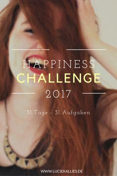 Die Happiness Challenge 2017! www.luciekallies.de