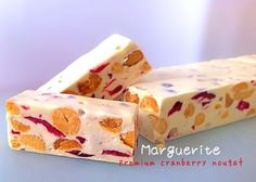 Dried Cranberry inside the soury sweet nougat. A Walk with Tootsie is the name.