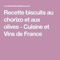 Recette biscuits au chorizo et aux olives - Cuisine et Vins de France