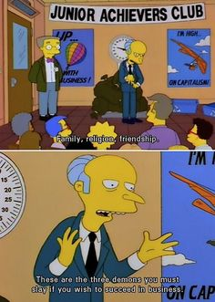 When he excelled at motivational speeches. | 21 Times Mr. Burns Was The Realest Bitch Who Ever Lived