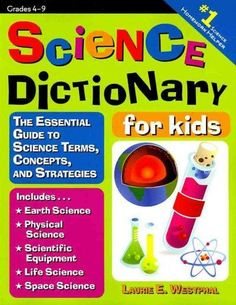 Packed with more than 350 illustrated science definitions that every child must know...this is the ultimate science homework helper! Science Dictionary for Kids provides hundreds of science terms with
