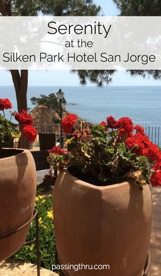 Spain's Costa Brava: relaxing and rejuvenating at the Silken Park Hotel San Jorge European Travel Tips, Travel Tips For Europe, Madrid To Barcelona, Spain Honeymoon, Romantic Escapes, Park Hotel, Travel Inspiration, Travel Ideas, Spain Travel