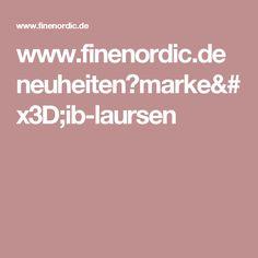 www.finenordic.de neuheiten?marke=ib-laursen