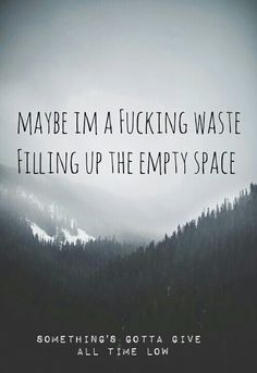 Somethings gotta give - All Time Low Lyrics