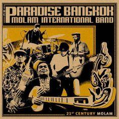 The Paradise Bangkok Molam International Band - 21st Century Molam