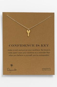 Dogeared 'Reminder - Confidence Is Key' Boxed Pendant Necklace available at #Nordstrom  // 62