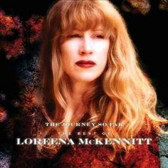 Loreena Mckennitt - The Journey So Far: The Best Of Loreena McKennitt, Black