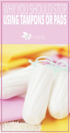Why You Should Stop Using Tampons or Pads - All Natural Home and Beauty #health