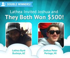 Another #DoubleWinner pair!  Joshua Peter was referred by Lathea Byrd, so when he won, she won too! (Lathea has 1,100 referrals, so will be winning a LOT!  That's why it pays to invite friends!)    Congrats again!